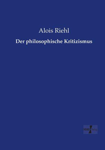 Der philosophische Kritizismus