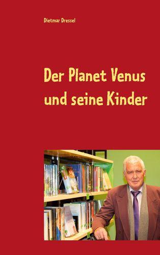 Der Planet Venus und seine Kinder