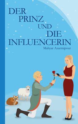 Der Prinz und die Influencerin