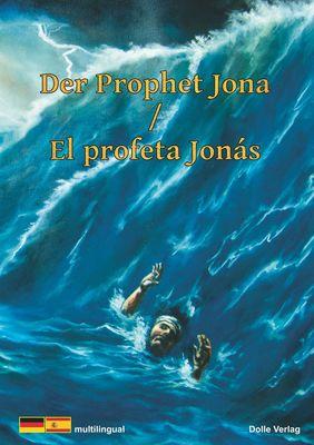 Der Prophet Jona / El Profeta Jona
