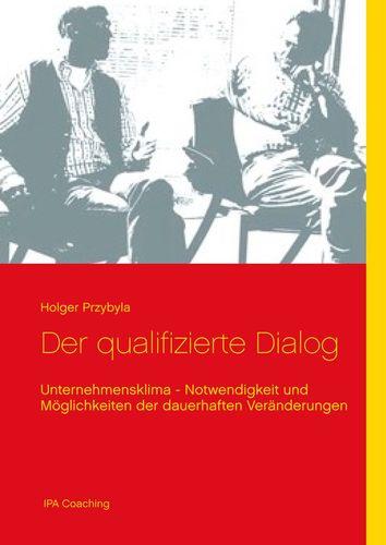 Der qualifizierte Dialog