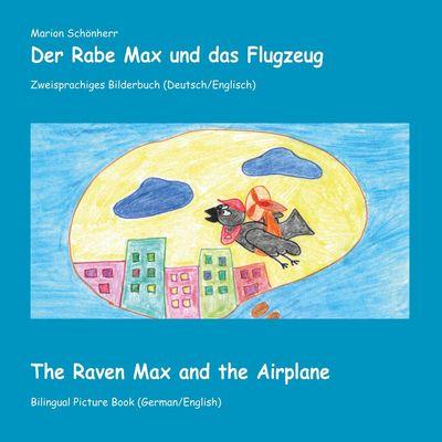 Der Rabe Max und das Flugzeug