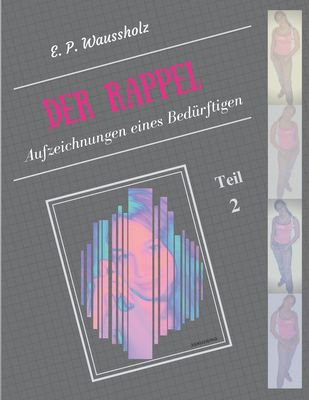 Der Rappel - Teil 2