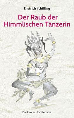 Der Raub der Himmlischen Tänzerin