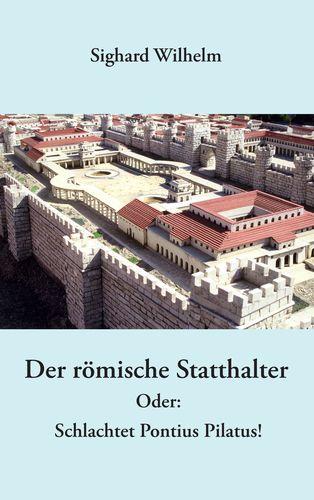 Der römische Statthalter
