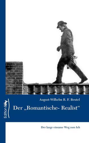 """Der """"Romantische-Realist"""""""