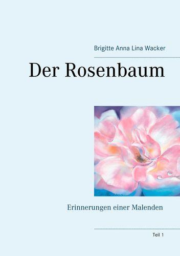 Der Rosenbaum