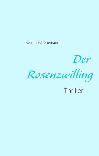 Der Rosenzwilling