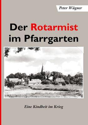 Der Rotarmist im Pfarrgarten