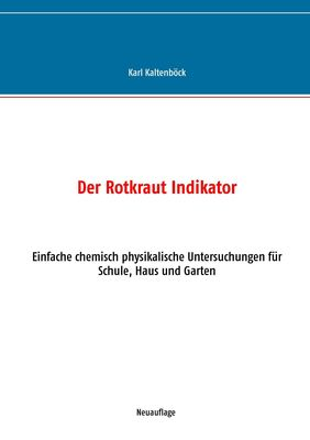 Der Rotkraut Indikator