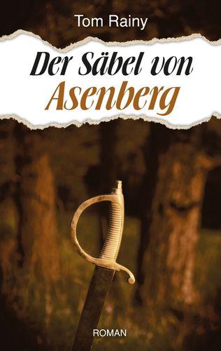 Der Säbel von Asenberg