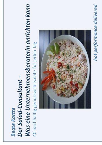 Der Salad-Consultant - Was eine Unternehmensberaterin anrichten kann