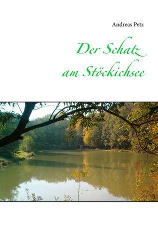 Der Schatz am Stöckichsee