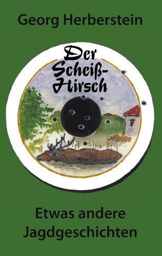 Der Scheiss-Hirsch