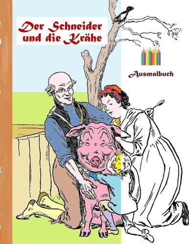 Der Schneider und die Krähe (Ausmalbuch)