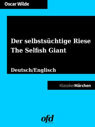 Der selbstsüchtige Riese - The Selfish Giant