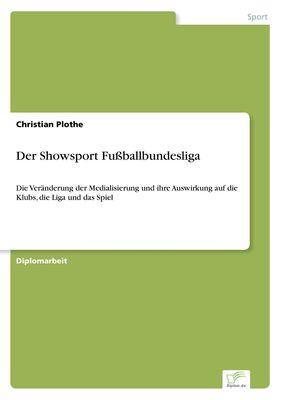 Der Showsport Fußballbundesliga