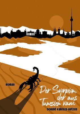 Der Skorpion, der aus Tunesien kam