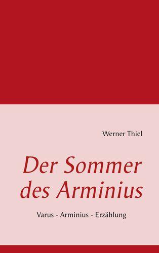 Der Sommer des Arminius