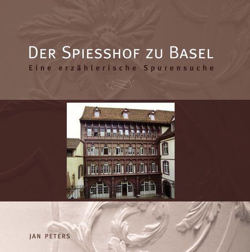 Der Spiesshof zu Basel
