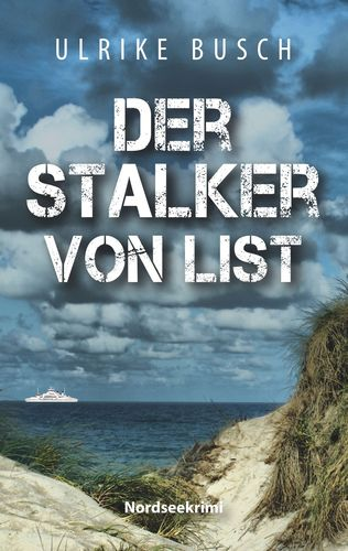 Der Stalker von List
