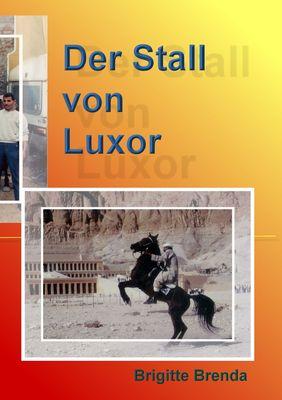 Der Stall von Luxor