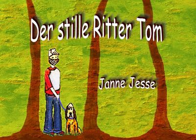 Der stille Ritter Tom