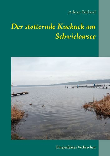 Der stotternde Kuckuck am Schwielowsee
