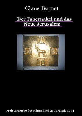 Der Tabernakel und das Neue Jerusalem