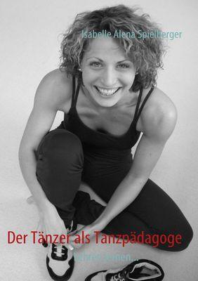Der Tänzer als Tanzpädagoge