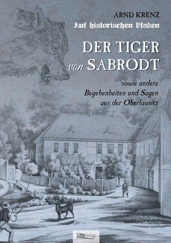 Der Tiger von Sabrodt
