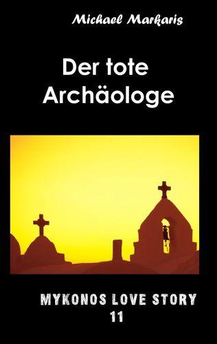 Der tote Archäologe