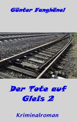 Der Tote auf Gleis 2