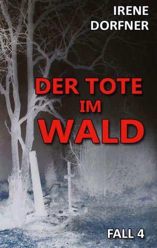 Der Tote im Wald