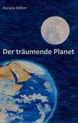 Der träumende Planet