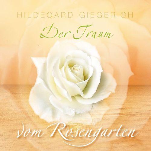 Der Traum vom Rosengarten