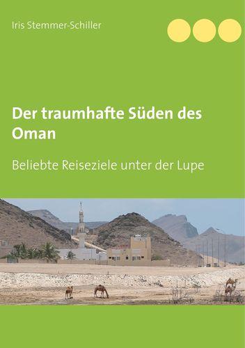Der traumhafte Süden des Oman