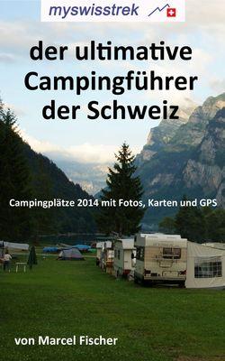 Der ultimative Campigführer der Schweiz