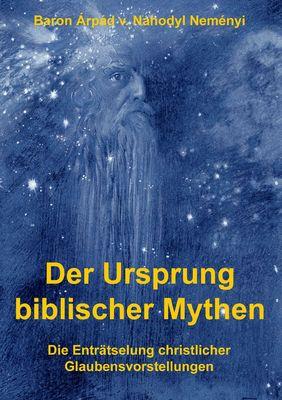 Der Ursprung biblischer Mythen