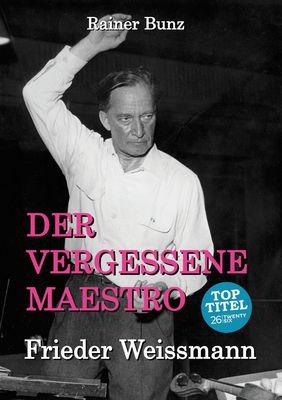 Der vergessene Maestro