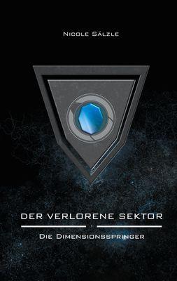 Der Verlorene Sektor: Die Dimensionsspringer