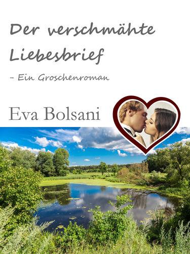 Der verschmähte Liebesbrief – Ein Groschenroman