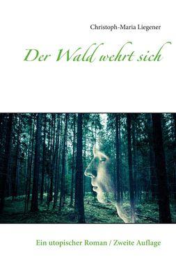 Der Wald wehrt sich