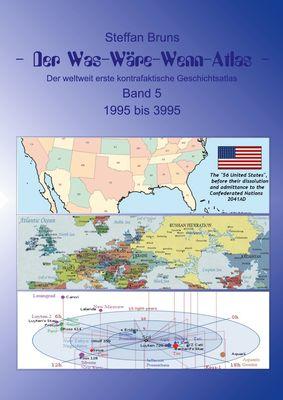 Der Was-Wäre-Wenn-Atlas - Band 5 - 1996 bis 3995