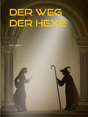 Der Weg der Hexe