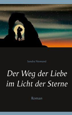 Der Weg der Liebe im Licht der Sterne