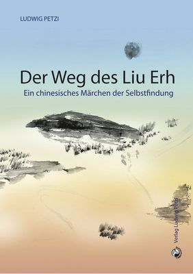 Der Weg des Liu Erh