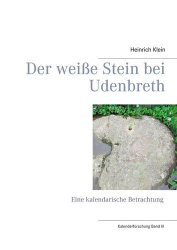 Der weiße Stein bei Udenbreth