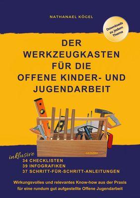 Der Werkzeugkasten für die Offene Kinder- und Jugendarbeit