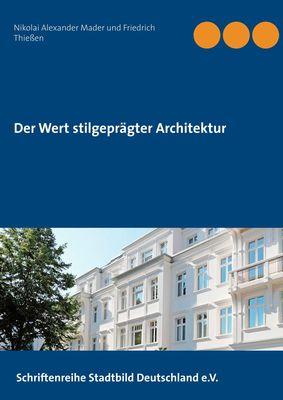 Der Wert stilgeprägter Architektur